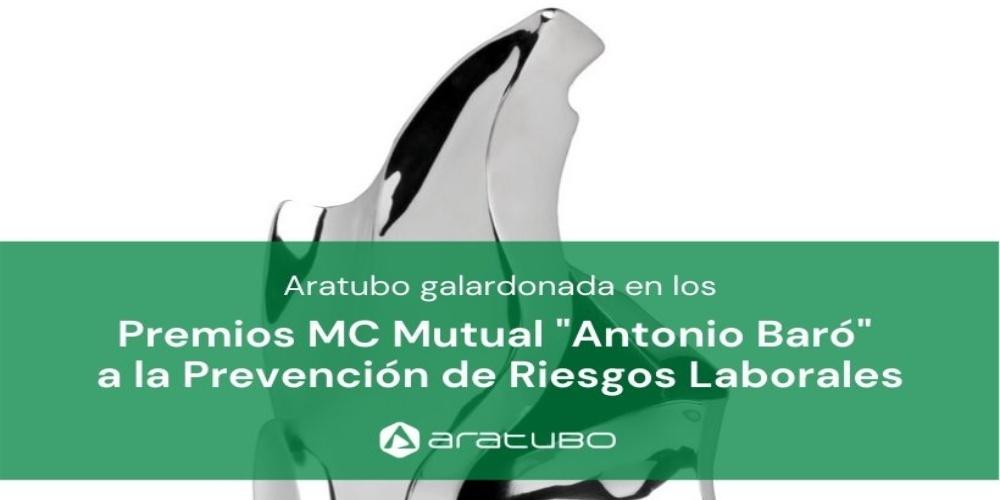 Aratubo recibe el premio Antonio Baró a la Prevención de Riesgos Laborales
